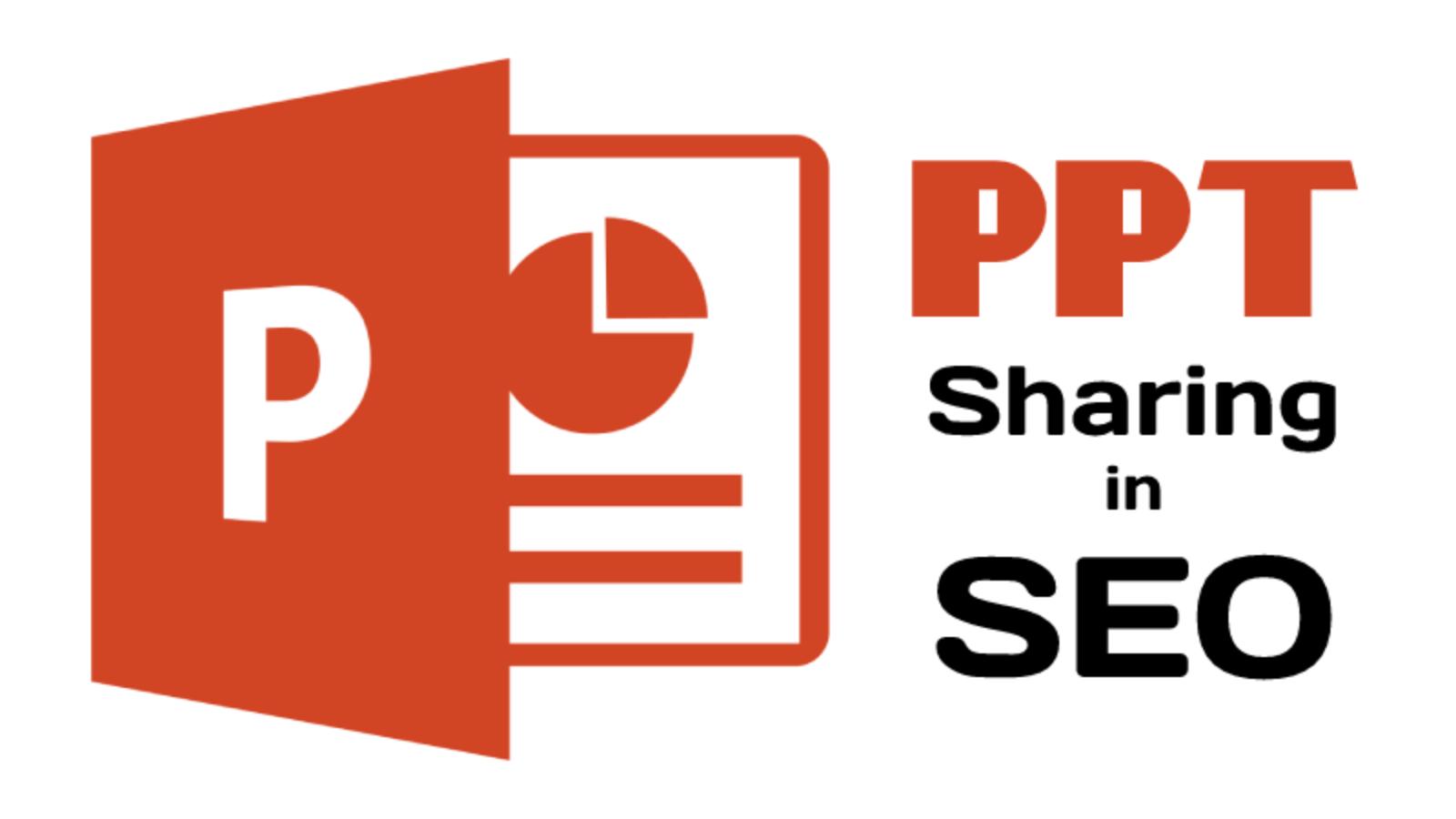 Benefits of PPT (Slide Presentation) in SEO